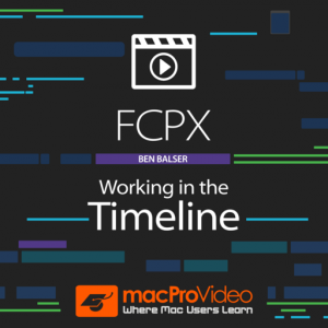 FCPX Working in the Timeline Mac OS X