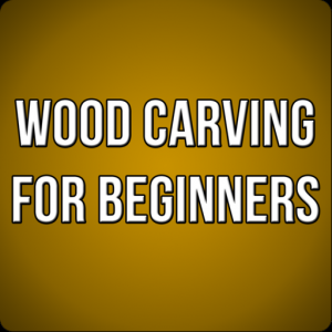 Wood Carving for Beginners Mac OS X
